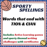 Sporty Spellings: 7-9yrs: Words that end with TION & CIAN