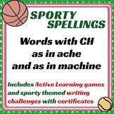 Sporty Spellings: 7-9yrs: Words with CH as in ACHE & as in