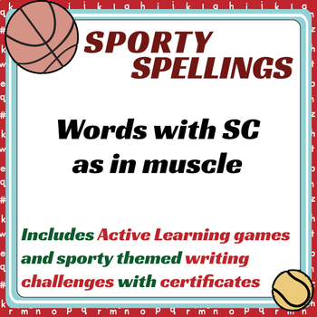 Sporty Spellings: 7-9yrs: Words with SC as in muscle