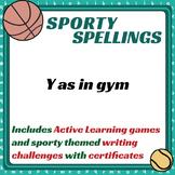 Sporty Spellings: 7-9yrs: Yr 3&4: Y as in gym