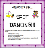 Spot Dancing Movement Activity
