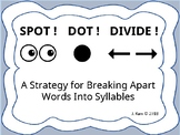 Spot, Dot, Divide - Strategy for Breaking Apart Words into