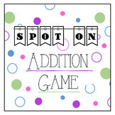 Spot On! Addition Practice Game | Doubles, Adding up to 20, and 2-Digit Addition