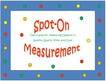 Spot-On Measurement- U.S. Customary Units of Capacity