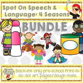 Spot-On Speech & Language: 4 Seasons; Preschool No Prep Dot Art Pages/Dough Mats