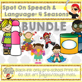 Spot-On Speech & Language: 4 Seasons; Preschool No Prep Do