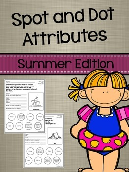 Spot and Dot Attributes: Summer Edition