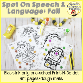 Spot-on Speech & Language: Fall; Preschool Print-N-Go Dot