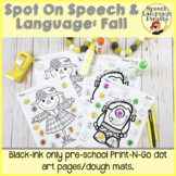 Spot-on Speech & Language: Fall; Preschool No Prep Dot Art