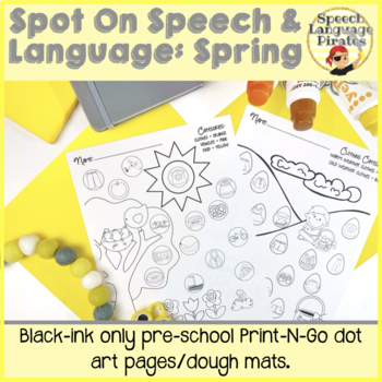 Spot-on Speech & Language: Spring; Preschool No Prep Dot Art Pages/Dough Mats