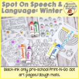Spot-on Speech & Language: Winter; Preschool No Prep Dot Art Pages/Dough Mats