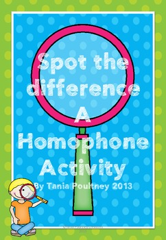 Homophones- Spot the Difference