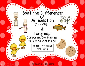 Spot the Difference for Articulation (SH / CH) & Language