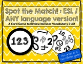Spot the Match game for Numbers 0-30: Works in ANY Language / ESL