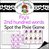 Spelling - Fry 2nd hundred words Spot the Pixie Game