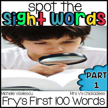 Spot the Sight Words Part 1 {Fry's First 100}