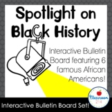 Spotlight On Black History Interactive Bulletin Board Set