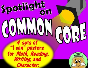 "Spotlight On Common Core: ""I Can"" Posters"