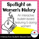 Spotlight On Women's History Interactive Bulletin Board Set