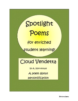 Spotlight Poems for Enriched Student Learning - Cloud Vendetta - personification