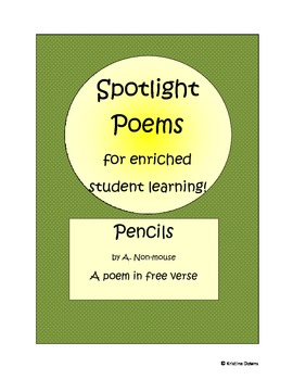 Spotlight Poems for Enriched Student Learning - Pencils - free verse