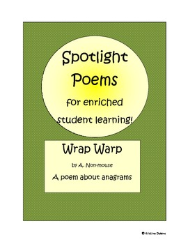 Spotlight Poems for Enriched Student Learning - Wrap Warp - anagrams