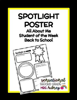 Spotlight Poster- Back to School- All About Me- Student of the Week