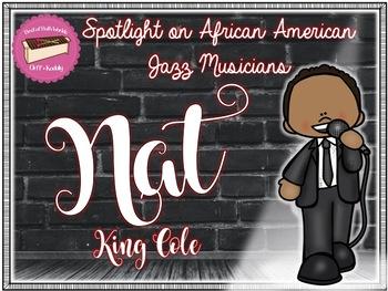 Spotlight on African American Jazz Musicians-Nat King Cole