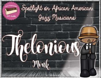 Spotlight on African American Jazz Musicians- Thelonious Monk