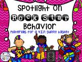 Spotlight on Rock Star Behavior-Materials for A V.I.P. Supply Basket
