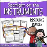 Spotlight on the Instruments - Activity and Resource BUNDLE!