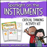 Spotlight on the Instruments - Critical Thinking & Writing