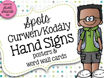 Spots Curwen Hand Signs {Kodaly} Posters and Word Wall Cards