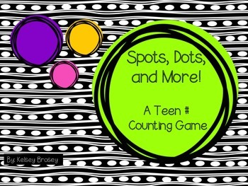 Spots, Dots, and More - A Teen Counting Game