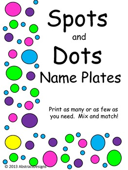 Spots and Dots Name Plates