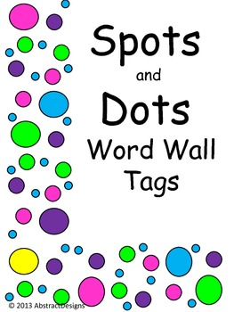 Spots and Dots Word Wall Tags
