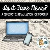 Spotting Fake News: A DigiDoc™ Digital Lesson for Google®
