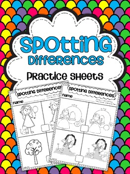 Spotting Small Differences Practice Sheets