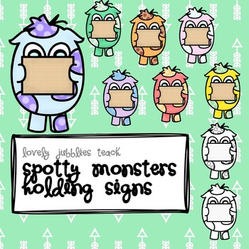 Spotty Monsters Holding Signs