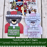 Spread Holiday Cheer with Santa Bruce ~ Craftivity