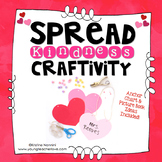 Spread Kindness Heart Craftivity