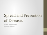 Spread and Prevention of Diseases Power Point