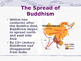 Spread of Buddhism in Asia: Showing different Mantras, and