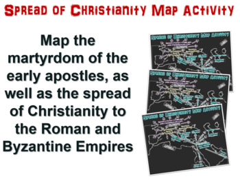 Spread of Christianity Map Activity: follow along PPT and map handout