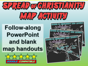 Spread of Christianity Map Activity: follow along PPT and