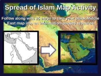 Spread of Islam Map Activity - fun, easy, engaging follow-along 21-slide PPT