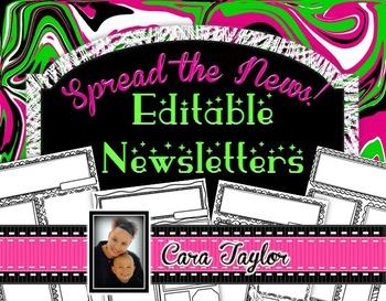 Spread the News!  Editable Classroom Newsletters