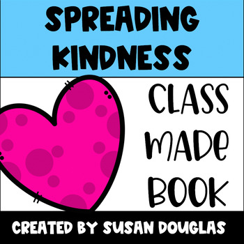 Spreading Kindness Valentine Class Made Book