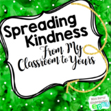 Spreading Kindness From My Classroom to Yours $2