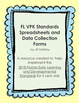 Spreadsheet and Checklists to use with 2018 FL VPK Standards